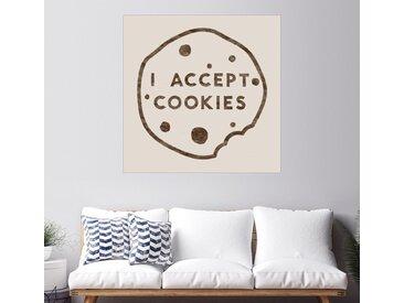 Posterlounge Wandbild, I accept cookies, Premium-Poster